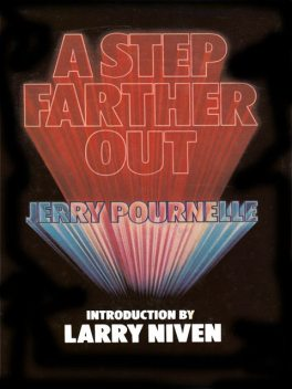 A Step Farther Out, Jerry Pournelle