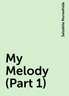 My Melody (Part 1), Salsabila Nurwahida
