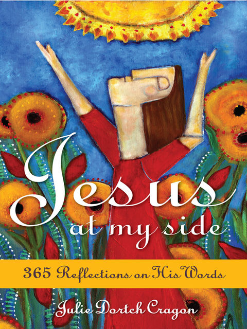 Jesus at My Side, Julie Cragon