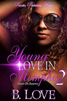 Young Love In Memphis 2, B. Love