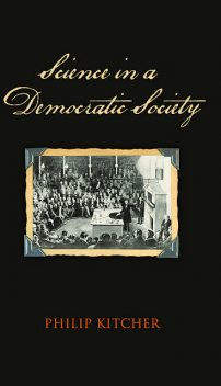 Science in a Democratic Society, Philip Kitcher