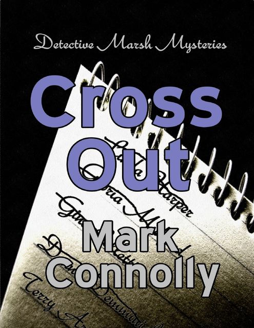 Cross Out, Mark Connolly