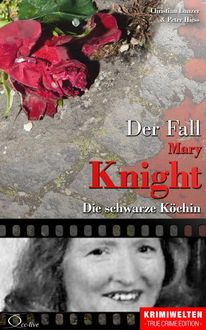 Der Fall Katherine Mary Knight, Christian Lunzer, Peter Hiess