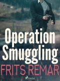 Operation Smuggling, Frits Remar