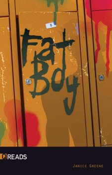 Fat Boy, Janice Greene