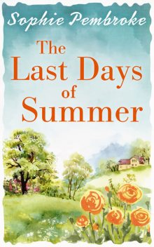 The Last Days of Summer, Sophie Pembroke