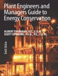 Plant Engineers and Managers Guide to Energy Conservation Tenth Edition, Albert Thumann, Scott Dunning