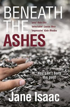 Beneath the Ashes, Jane Isaac