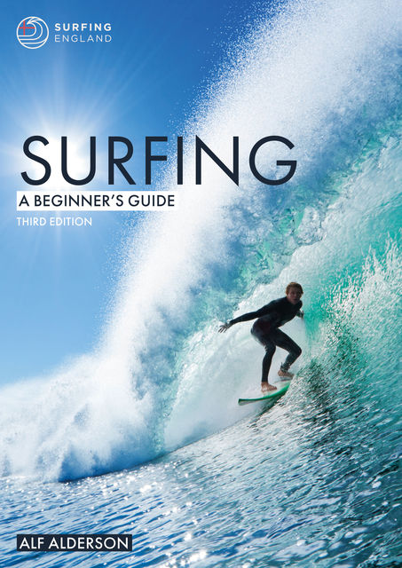 Surfing: A Beginner's Guide, Alf Alderson