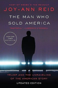The Man Who Sold America, Joy-Ann Reid