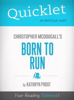 Quicklet on Christopher McDougall's Born to Run, Kathryn Prout