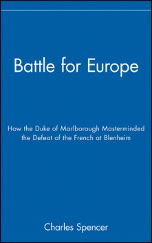 Battle for Europe, Charles Spencer