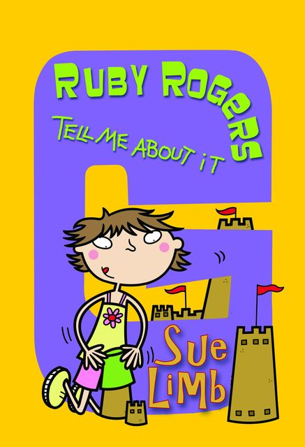 Ruby Rogers: Tell Me About It, Sue Limb