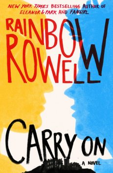 Carry On, Rainbow Rowell