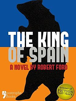 The King of Spain, Robert Ford
