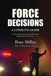 Force Decisions, Rory Miller
