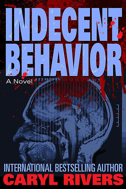 Indecent Behavior, Caryl Rivers