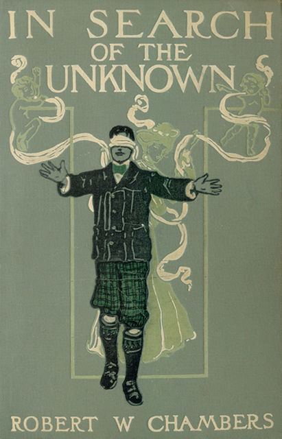 In Search of the Unknown, Robert William Chambers