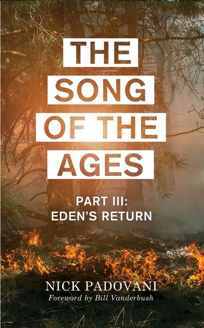 The Song of the Ages: Part III, Padovani Nick