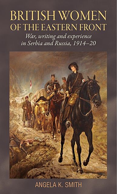 British women of the Eastern Front, Angela Smith
