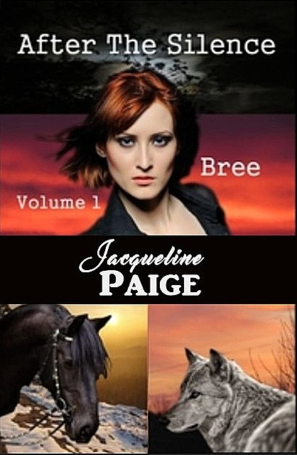 After the Silence – Bree, Jacqueline Paige