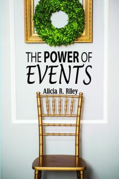 The Power of Events, Alicia R. Riley