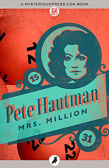 Mrs. Million, Pete Hautman