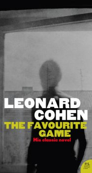 The Favourite Game, Leonard Cohen