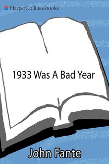 1933 Was A Bad Year, John Fante