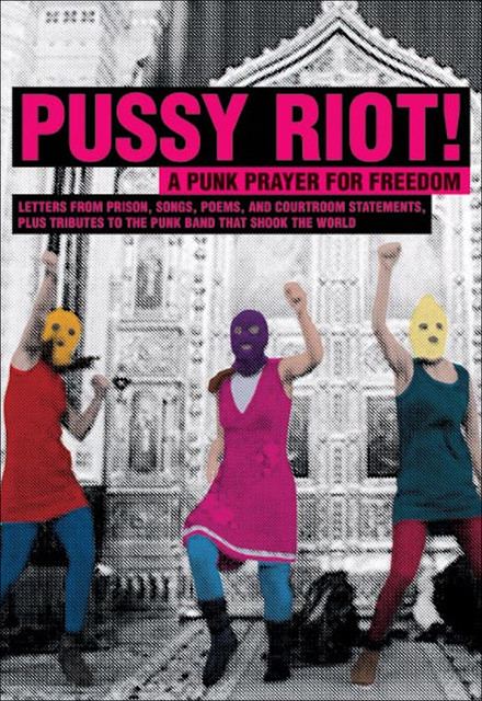 Pussy Riot, Pussy Riot