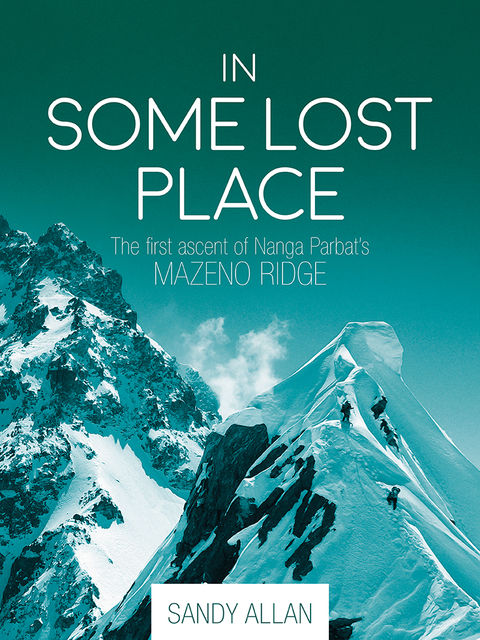 In Some Lost Place, Sandy Allan