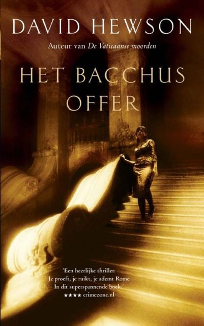 Het Bacchus offer, David Hewson