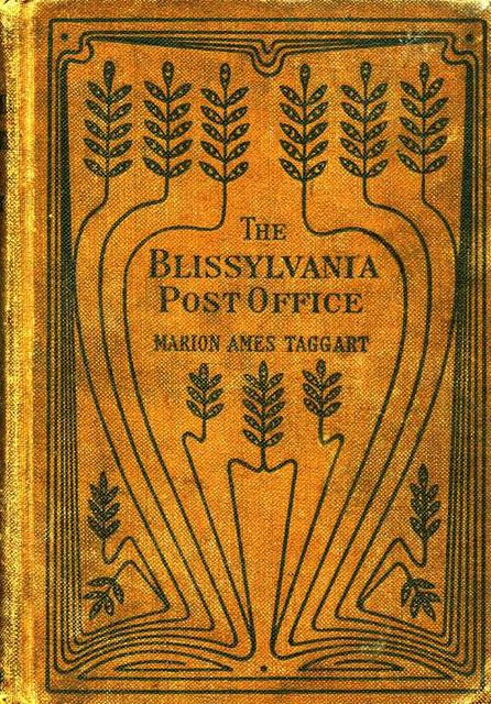 The Blissylvania Post-Office, Marion Ames Taggart