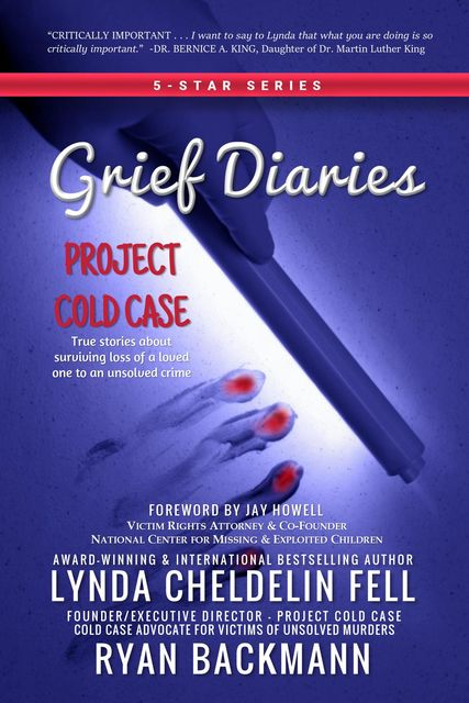 Grief Diaries, Lynda Cheldelin Fell, Ryan Backmann