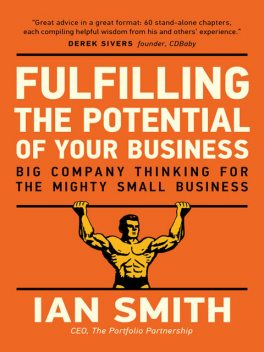 Fulfilling The Potential Of Your Business, Ian Smith