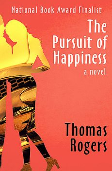 The Pursuit of Happiness, Thomas Rogers