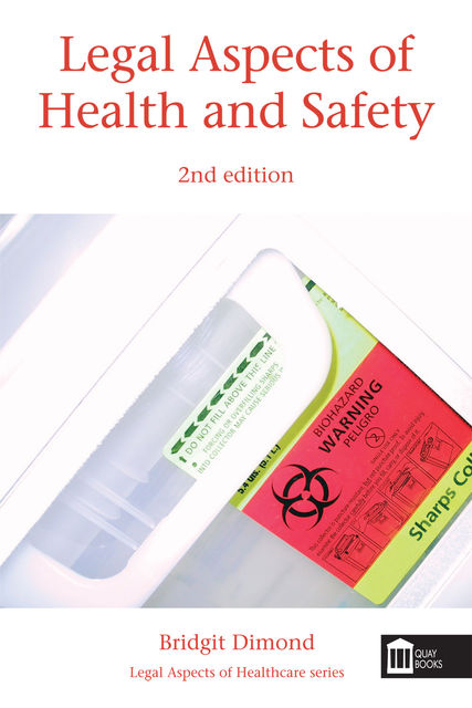 Legal Aspects of Health and Safety, Bridgit Dimond