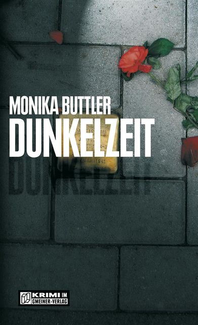 Dunkelzeit, Monika Buttler
