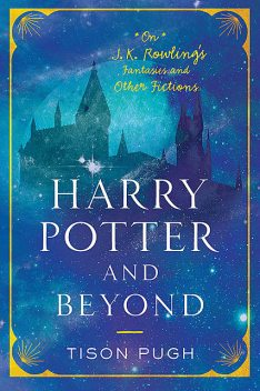 Harry Potter and Beyond, Tison Pugh