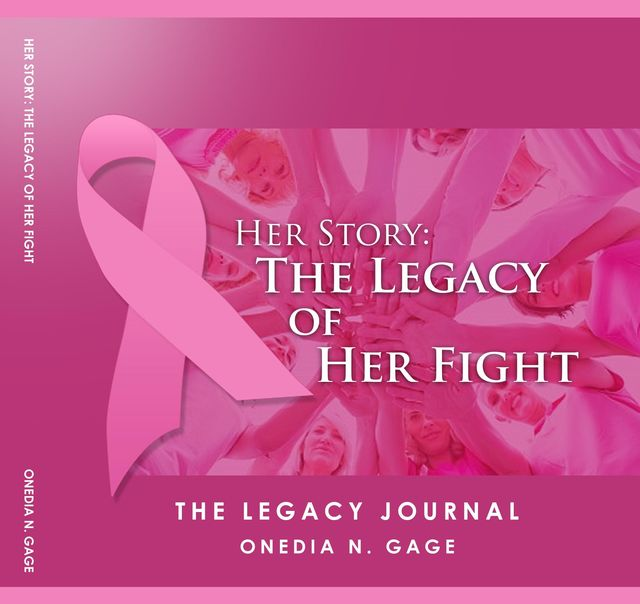 Her Story The Legacy Journal, ONEDIA N GAGE