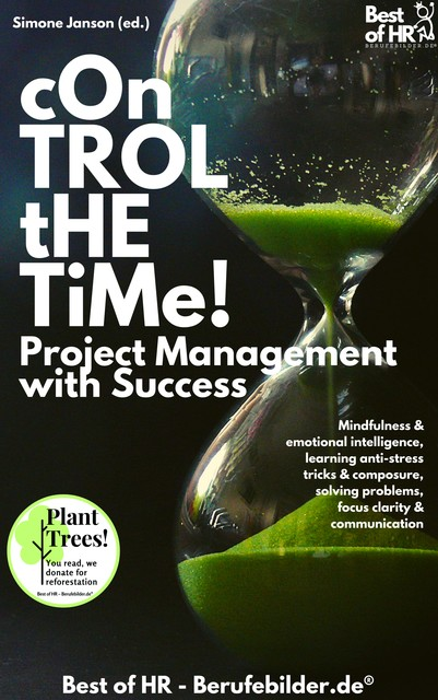 Control the Time! Project Management with Success, Simone Janson