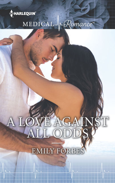 A Love Against All Odds, Emily Forbes