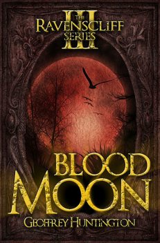 Blood Moon, Geoffrey Huntington