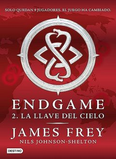 Endgame. La llave del cielo, James Frey, Nils Johnson-Shelton