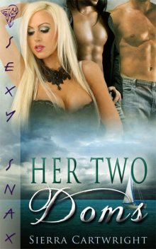 Her Two Doms, Sierra Cartwright
