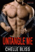 Untangle Me (Love at Last Book 1), Chelle Bliss