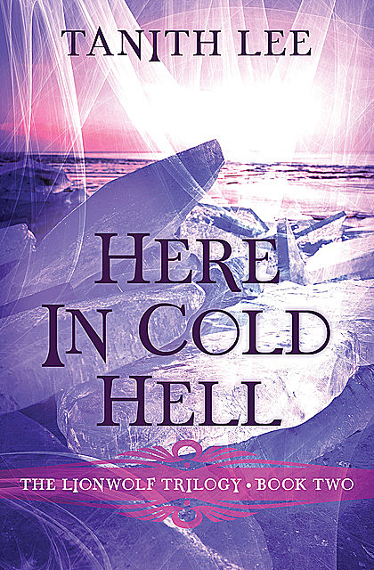 Here in Cold Hell, Tanith Lee