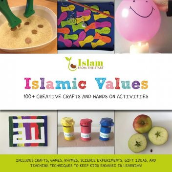 Islamic Values, Islam From The Start