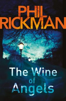 Wine of Angels, The, Phil Rickman