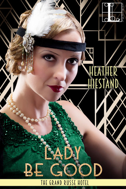 Lady Be Good, Heather Hiestand